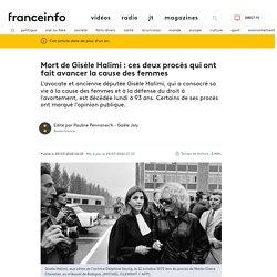 Mort de Gisèle Halimi : ces deux procès qui ont fait avancer la cause des femmes...