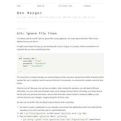 Git: ignore file lines - Ben Mezger