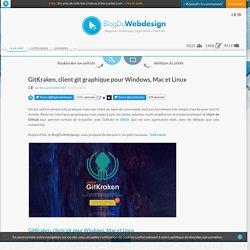 GitKraken, client git graphique pour Windows, Mac et Linux