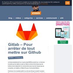 Gitlab - Pour arrêter de tout mettre sur Github