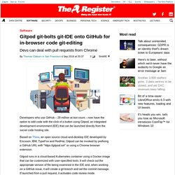 Gitpod git-bolts git-IDE onto GitHub for in-browser code git-editing