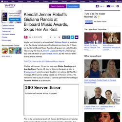 Kendall Jenner Rebuffs Giuliana Rancic at Billboard Music Awards, Skips Her Air Kiss