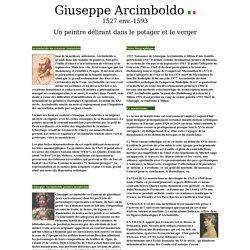 Giuseppe Arcimboldo Un peintre délirant dans le potager et le verger