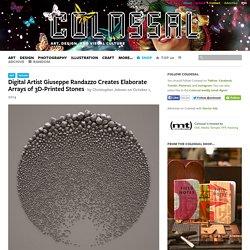 Digital Artist Giuseppe Randazzo Creates Elaborate Arrays of 3D-Printed Stones