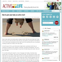 How to give your baby an active start - Active For Life