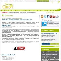 Ze Give : [La Start-Up française de la Semaine]
