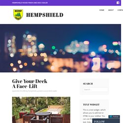 Give Your Deck A Face-Lift – HempShield