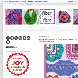 Review and Giveaway of Every Which Way Crochet Borders + A FREE Bonus Pattern!