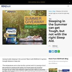 Giveaway Season is Here! Win REMfresh 5 Melatonin Sleep Aid