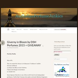 Giverny in Bloom by DSH Perfumes 2015 + GIVEAWAY
