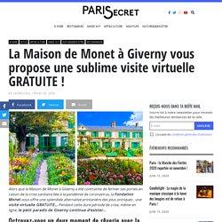 La Maison de Monet à Giverny vous propose une sublime visite virtuelle GRATUITE !