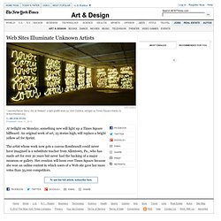 Web Site Gives Artists Fame in Times Square
