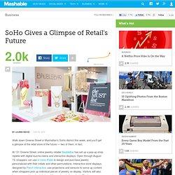 SoHo Gives a Glimpse of Retail's Future
