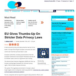 EU Gives Thumbs-Up On Stricter Data Privacy Laws