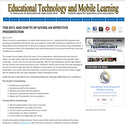 Educational Technology and Mobile Learning: The Do's and Don'ts of Giving an Effective Presentation