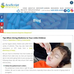 Tips When Giving Medicine to Your Little Children