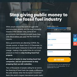 Stop giving public money to the fossil fuel industry