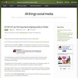 RT, MT, HT, via: Giving credit on Twitter | Social Media Certificate