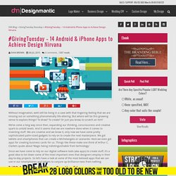 GivingTuesday - 14 Android & iPhone Apps to Achieve Design Nirvana