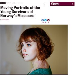 Portraits of the survivors of the July 22, 2011, massacre in Norway