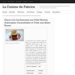 glace à la cardamome et palet breton