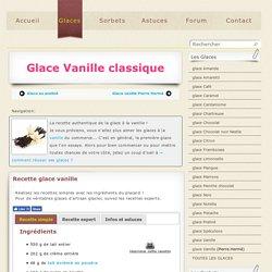 Glace vanille: la recette de la glace à la vanille bourbon