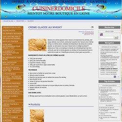 CREME GLACEE AU WHISKY - Cuisinerdomicile