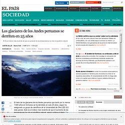 Los glaciares de los Andes peruanos se derriten en 25 años