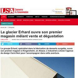 Le glacier Erhard ouvre son premier magasin... - Frais LS et produits surgelés