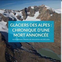 Glaciers des Alpes : chronique d'une mort annoncée