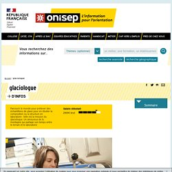 glaciologue - Onisep