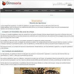 Gladiateur. Spartacus. Dinosoria
