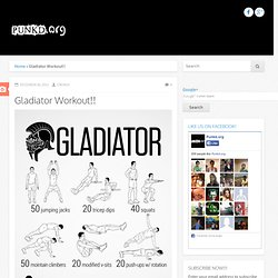 Gladiator Workout!!
