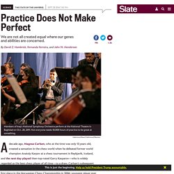 Malcolm Gladwell's 10,000 Hour Rule for deliberate practice is wrong: Genes for music, IQ, drawing ability, and other skills.