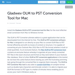 Gladwev OLM to PST Conversion Tool for Mac