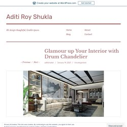 Glamour up Your Interior with Drum Chandelier