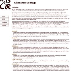 Glamourous Rags - Fanfiction