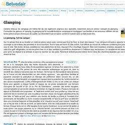 Glamping : Campings et mobil-homes - Belvedair, portail de voyage