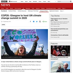 : Glasgow to host UN climate change summit in 2020 ...