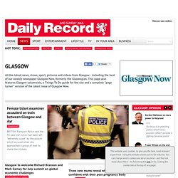 Glasgow News from your local Glasgow Newspaper: theglaswegian.co.uk
