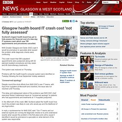 Glasgow health board IT crash cost 'not fully assessed'