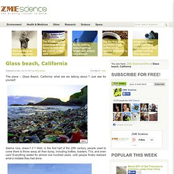Glass beach, California | ZME Science