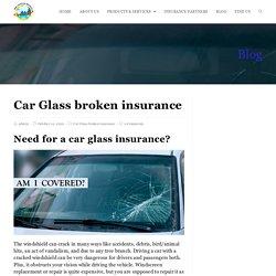 Do you have a car glass broken insurance?