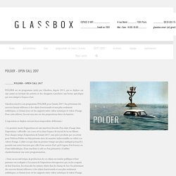 Glassbox - POLDER – OPEN CALL 2017