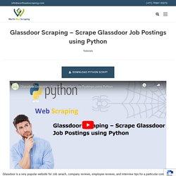 Glassdoor Scraping – Scrape Glassdoor Job Postings using Python
