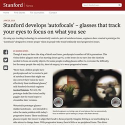 Smart glasses follow our eyes, focus automatically