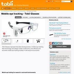 Glasses – The next generation Mobile Eye Tracker