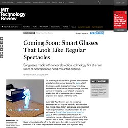 Smart Glasses, Without the Bulky Lenses