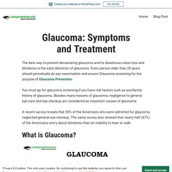 Glaucoma: Symptoms and Treatment – Careprost Eye Drops Online at USA, UK