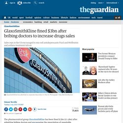 GlaxoSmithKline fined $3bn after bribing doctors to increase drugs sales